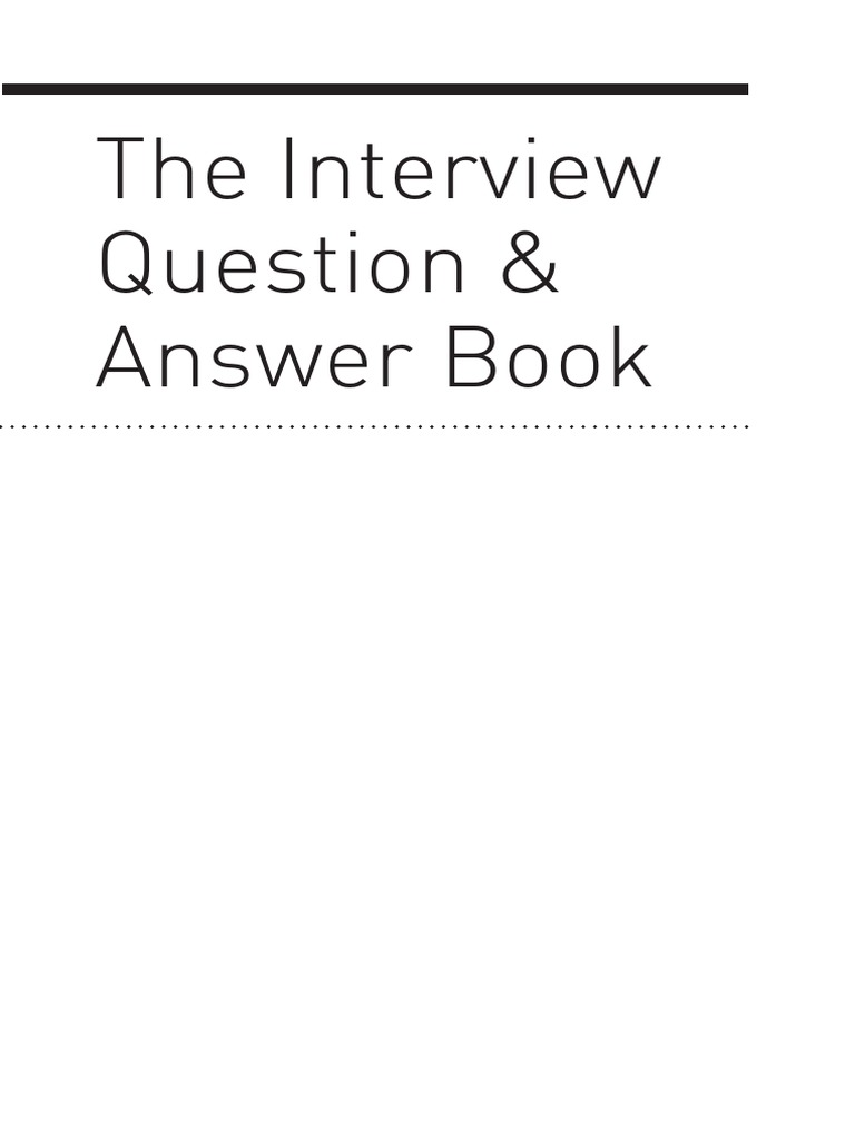 The Interview Question and Answer Book.pdf | Motivation | Self-Improvement