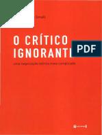 SMALL, Daniele Avila - O crítico ignorante uma negociação teórica meio complicada
