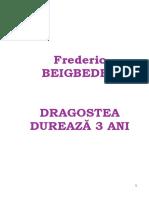 Frederic Beigbeder Dragostea Durează Trei Ani Corectat