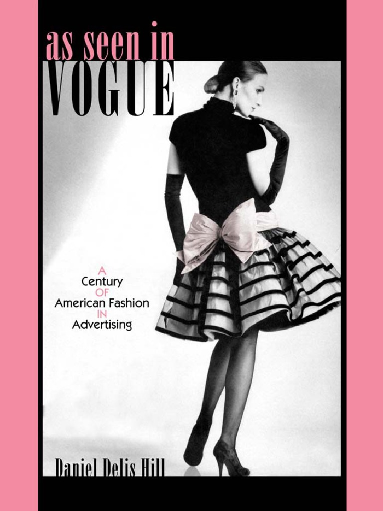 9d29a52cfaf2f (Costume Society of America Series ) Daniel Delis Hill-As Seen in Vogue  A  Century of American Fa.pdf