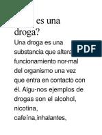 Qué Es Una Droga