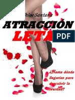 Atraccion Letal I - Chloe Santana