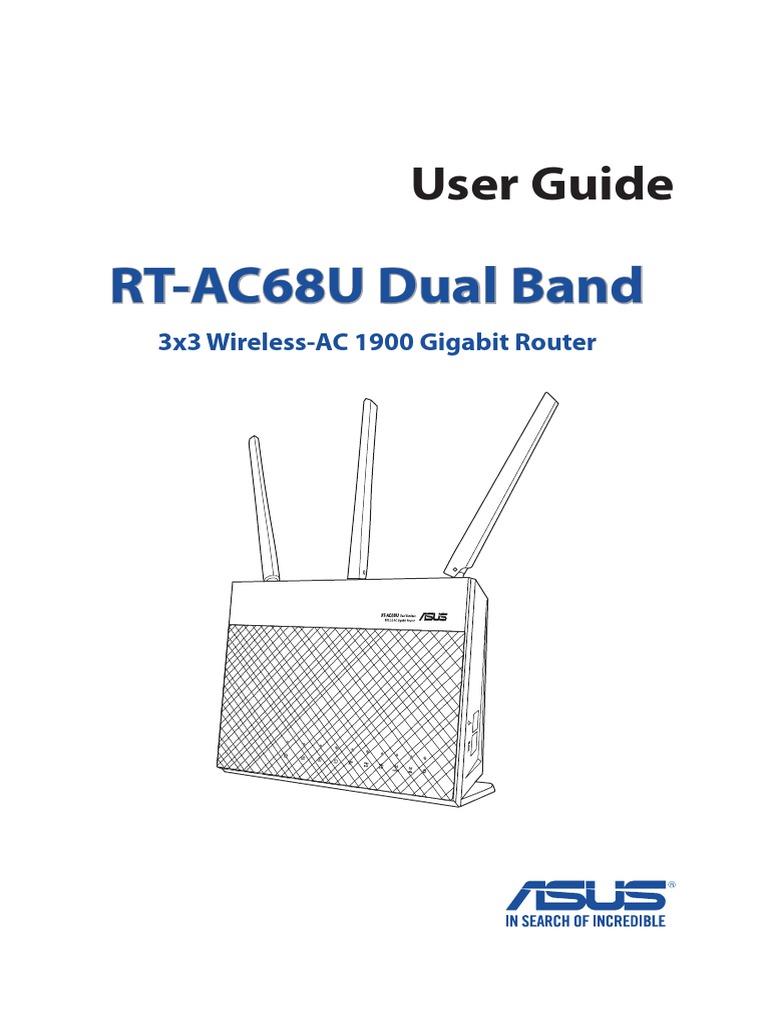 User Guide: RT-AC68U Dual Band 3x3 Wireless-AC 1900