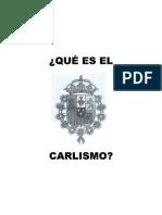 Qué es el Carlismo