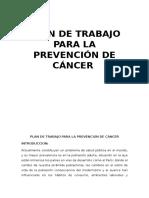 Plan de Trabajo Para La Prevención de Cáncer p