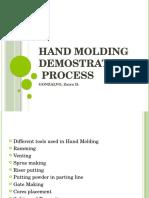 Hand Molding Demonstration Process