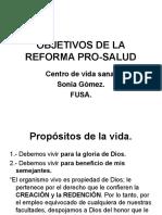 Objetivos de La Reforma Pro-salud