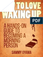 How to Love Waking Up_ a Hands- - Sammy Uyama