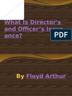 What is Directors and Officers Insurance? By Floyd Arthur (PPT)