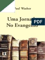 Uma Jornada No Evangelho Completo Paul Washer