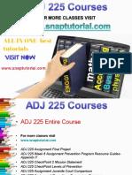 ADJ 225  Proactive Tutors/snaptutorial