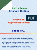 5B. High Pressure Riser