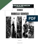 WH40K Codex Ribelli Sensei v1