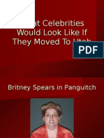What Celebrities Would Look Like If They Moved to Utah