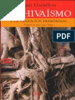 El Shivaismo y la Tradicion primordial . Alain Danielou