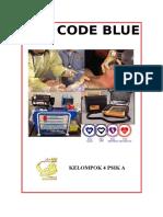 Code Blue Slesai