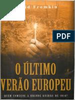 David Fromkin-O último verão europeu - Quem começou a grande guerra de 1914_-Editora Objetiva (2005)