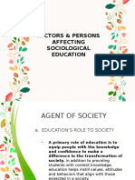 Factors Affecting Sociological Foundation