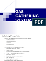 6. Gas Gathering System