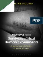 Victims and Survivors of Nazi Human Experiments