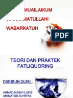 Teori Dan Praktek Fatliqour