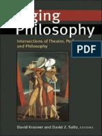 Staging Philosophy Krasner and Saltz