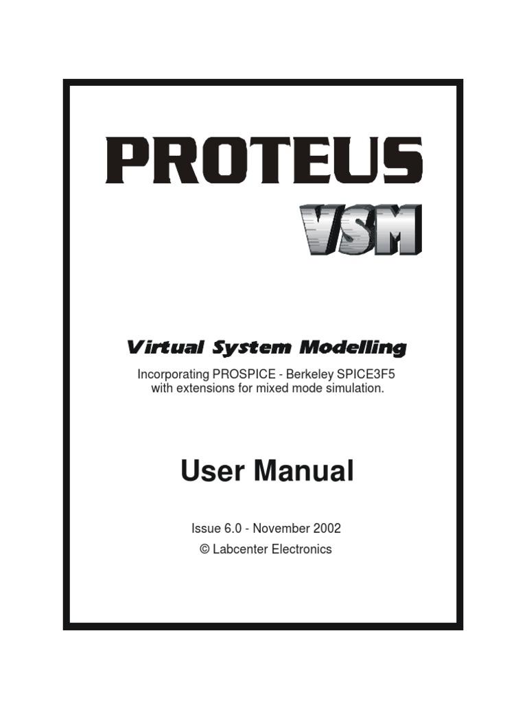 Manual De Proteus Vsm Simulation Spice The Complete Electronics Design System