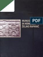 Munuscula in honorem Željko Rapanić (Zbornik radova posvećenih Željku Rapaniću)
