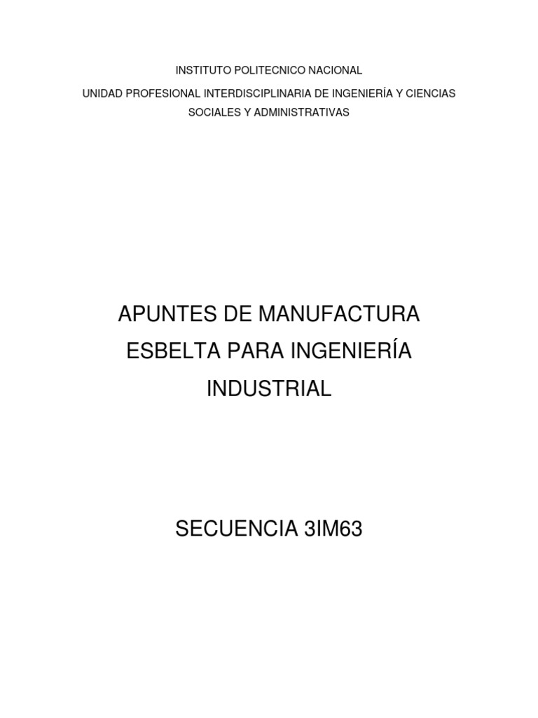 Apuntes de Manufactura Esbelta Para Ingeniería Industrial