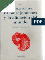 El Paisaje Sonoro y La Afinacion Del Mundo - Raymond Murray Schafer