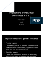 Implications of Individual Differences in T & L