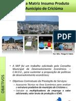 Aplicação Da Matriz Insumo Produto Para o Município de Criciúma