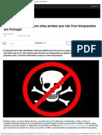 São Estes Os 51 Maiores Sites Piratas Que Vão Ficar Bloqueados Em Portugal