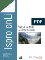 Valtellina 1987 - La cronaca del disastro