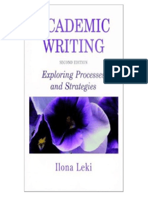 Academic Writing Exploring Processes And Strate Pdf Reading Process Essays