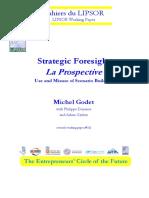 31. Godet, M. (2009). Strategic Foresight. La Prospective