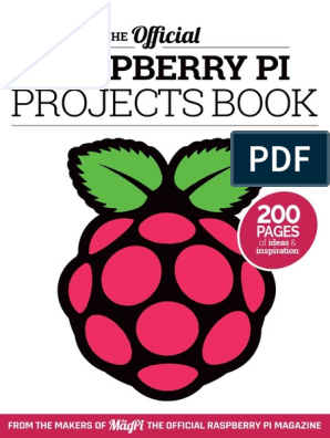 The Official Raspberry Pi Projects Book - V 1, 2015 | Raspberry Pi