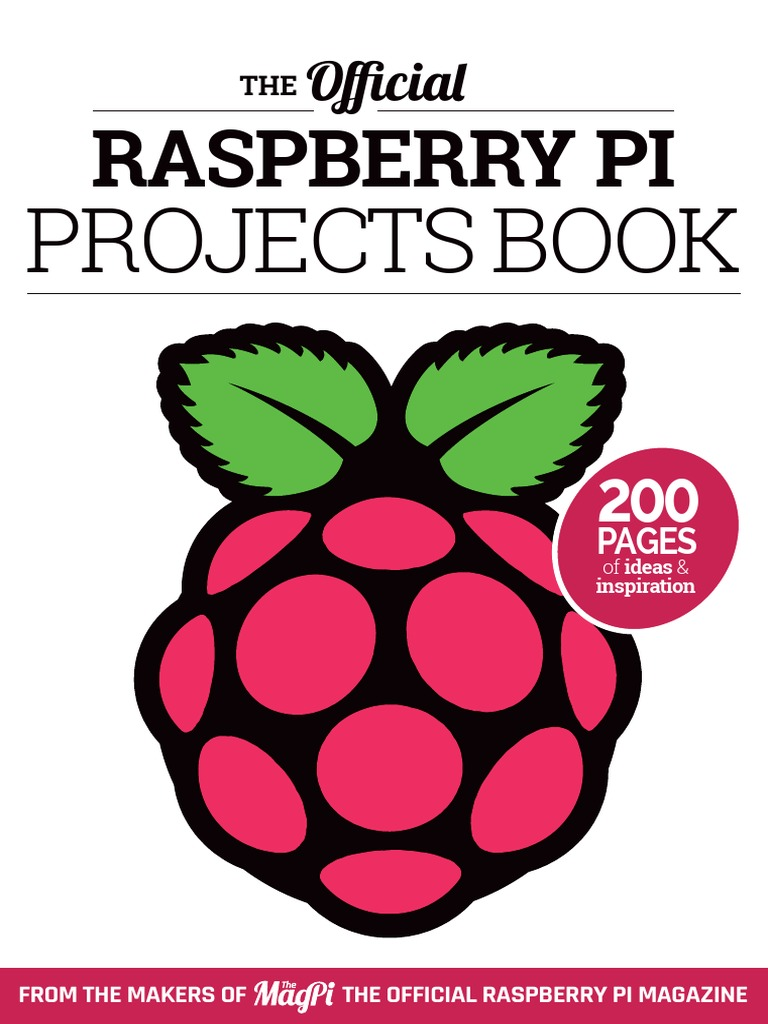 The Official Raspberry Pi Projects Book V1 2015 Wiringpi2 Python I2c Operating System