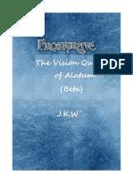 The Vision Quest of Alatum
