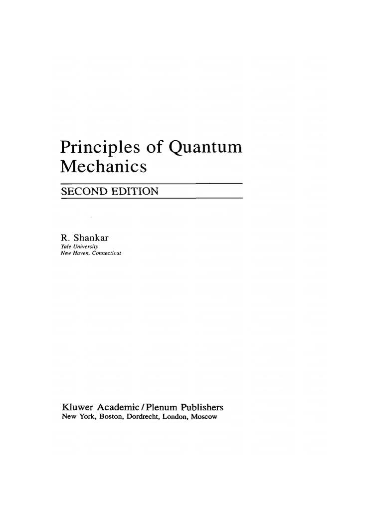 Shankar - Principles of Quantum Mechanics