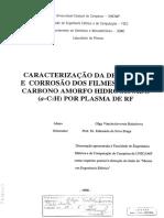 Caracterização Da Deposição e Corrosão Dos Filmes Finos de Carbono Amorfo Hidrogenado (a-C-H) Por Plasma de RF