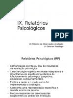 IX. Relatorios Psicologicos