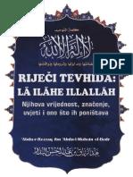 RIJEČI TEVHIDA ''LA ILAHE ILLALLAH'' (značenje, vrijednost, šta ih poništava)  -  'Abdu-r-Rezzaq b. 'Abdu-l-Muhsin el-Bedr