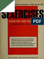 Sexercises, Isometric and Isotonic