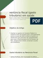 Renúncia Fiscal (Gasto Tributário) Em Saúde