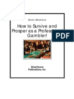 How to Survive and Prosper as a Professional Gambler