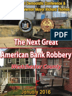 The Next Great American Bank Robbery--Westchester