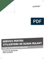 Caiet Exercitii Practice Scaun Rulant