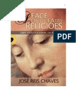 A Face Oculta Das Religiões - José Reis Chaves