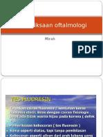 Pemeriksaan Oftalmologi